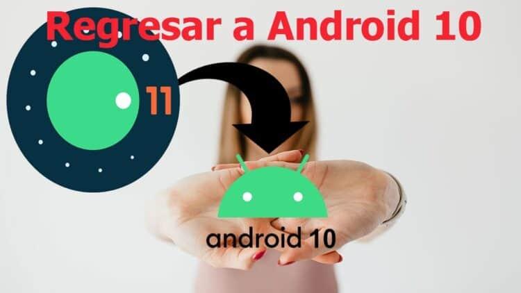 pasar de Android 11 a Android 10 en Xiaomi